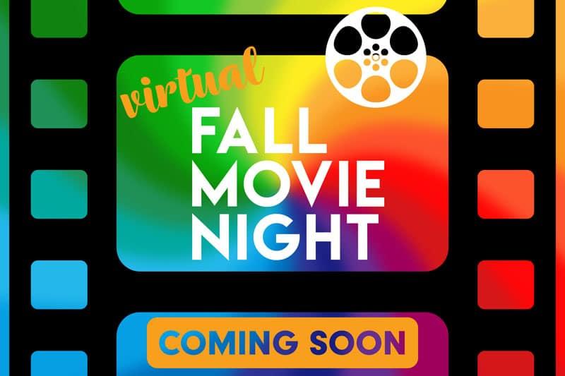 Virtual Fall Movie Night poster